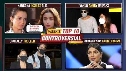 Varun ANGRY On Media, Kangana INSULTS Alia!, SRK's Son Aryan & Wife Gauri Trolled | Week's Top 10