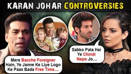 Karan Johar Fires Kartik, Kangana Hits Back, Trolled For Having Foreigner Kids Yash & Roohi | All Controversies