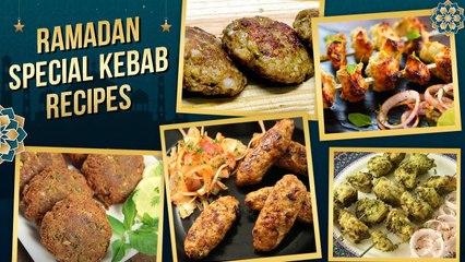 Ramadan Special Kebab Recipes 2021   इफ्तार के लिए स्पेशल कबाब   How To Make Kebab   Chicken Kebab