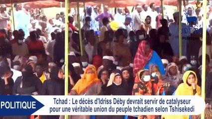 TSHISEKEDI : le décès de DEBY devrait servir de catalyseur pour une véritable union du peuple