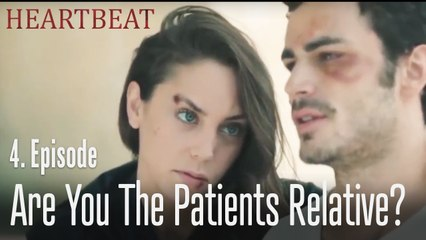 Are you the patients relative? - Heartbeat Episode 4