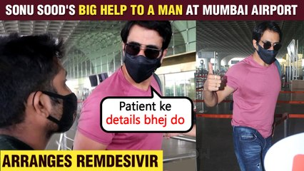 Sonu Sood's RESPONSE To A Man Who Asked For Remdesivir For A Covid Patient At The Airport