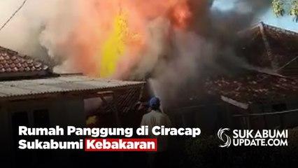 Rumah Panggung di Ciracap Sukabumi Kebakaran