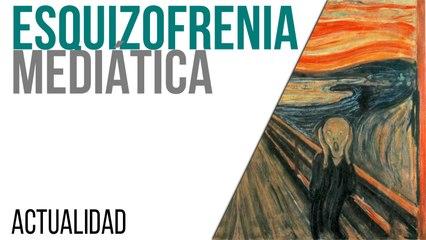 Esquizofrenia mediática - En la Frontera, 27 de abril de 2021