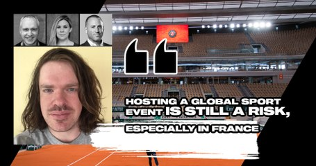 "Match Points #27 (excerpt) : ""Hosting a global sport event is still a risk, especially in France"""