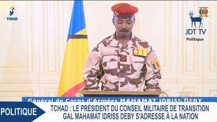 Tchad : MAHAMAT DEBY s'adresse à la nation