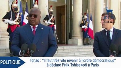 """FELIX TSHISEKEDI : """"Il faut très vite revenir à l'ordre démocratique"""" (TCHAD)"""