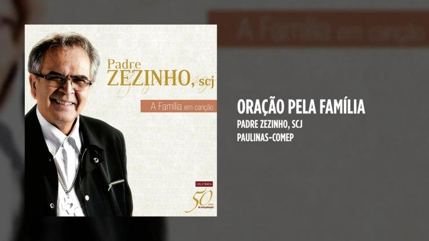 Padre Zezinho, scj - Oração pela Família