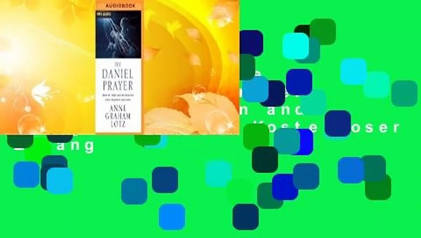 PDF-Download The Daniel Prayer: Prayer That Moves Heaven and Changes Nations  Kostenloser Zugang