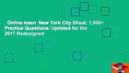 Online lesen  New York City Shsat: 1,000+ Practice Questions: Updated for the 2017 Redesigned