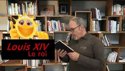 Toute la vérité sur m'sieur XIV. Louis de son prénom