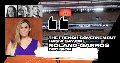"Match Points #27 (excerpt) : ""The French government has a say on Roland-Garros decision"""