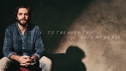Thomas Rhett - To The Guys That Date My Girls