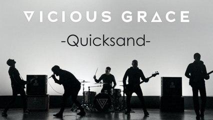Vicious Grace - Quicksand