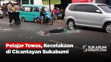 Pelajar Tewas Kecelakaan di Cicantayan Sukabumi