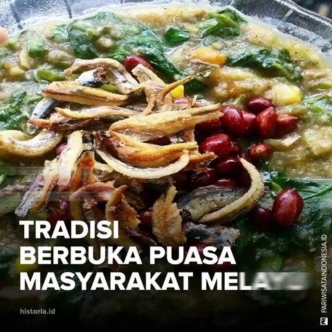 Tradisi Berbuka Puasa Masyarakat Melayu   HISTORIA.ID