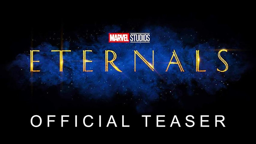 Marvel's ETERNALS - Teaser Trailer - Angelina Jolie, Gemma Chan, Salma Hayek, Kit Harrington