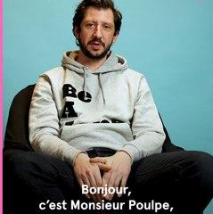 Instantané : Monsieur Poulpe