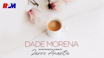 Zarro Ananta - Dade Morena (Official Music Video)