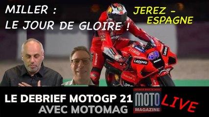 MOTOGP 21 Miller, l'heure de gloire ! Et doublé Ducati