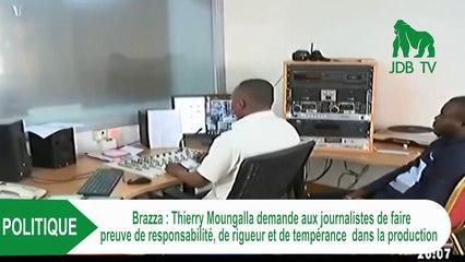 THIERRY MOUNGALA invite les journalistes à plus de responsabilité dans la diffusion d'informations