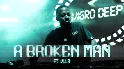 Vigro Deep - A Broken Man