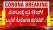 Bengaluru Covid 19 Positivity Rate Reaches 55%