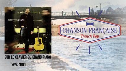 Yves Duteil - Sur le clavier du grand piano