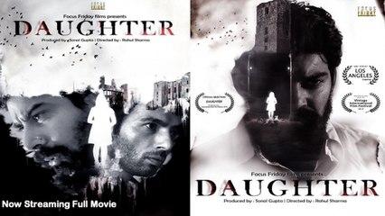 Hindi Horror Short Film | डॉटर |Daughter| Kabir Singh Duhan| Award Winning|Eng Subtitles