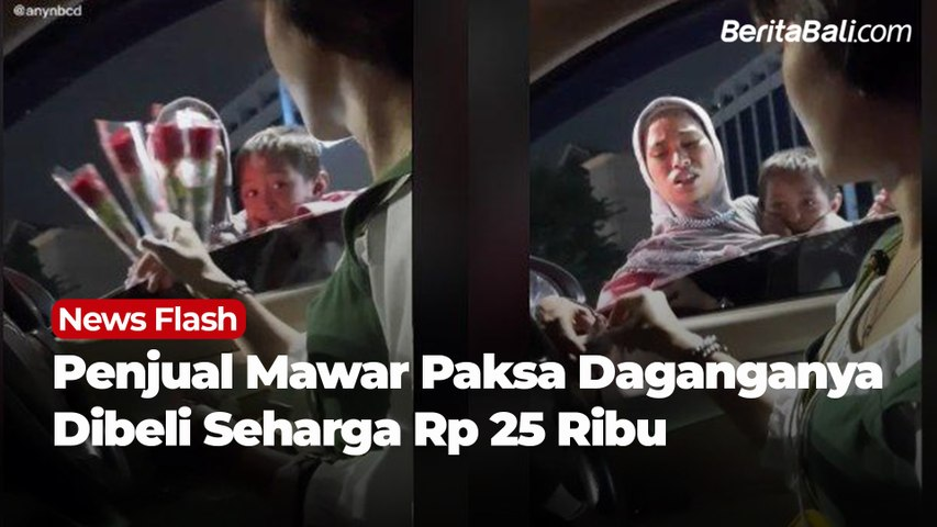Penjual Mawar Paksa Daganganya Dibeli Seharga Rp 25 Ribu