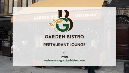 Garden Bistro, restaurant avec terrasse rue Mercière à Lyon.