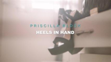 Priscilla Block - Heels In Hand
