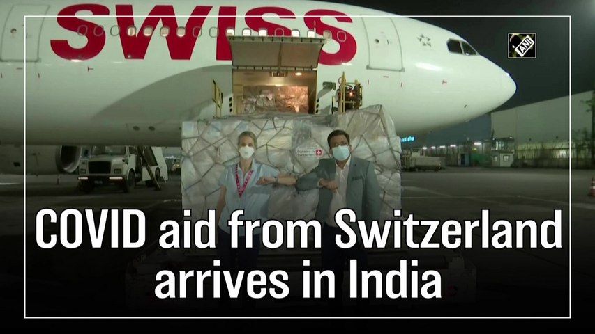 Covid-19 aid from Switzerland arrives in India
