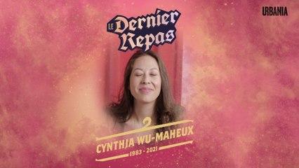 Le dernier repas de Cynthia Wu-Maheux