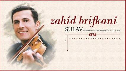 Zahîd Brîfkanî - Xem - [Official Music Video © 2000 Ses Plak]