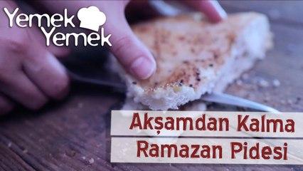 Aksamdan Kalma: Ramazan Pidesi