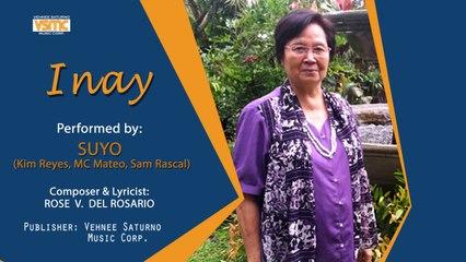 Suyo Ft. Kim Reyes, MC Mateo & Sam Rascal - Inay