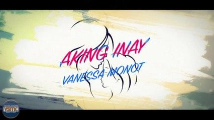 Vanessa Monot - Aking Inay