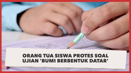 Orangtua Siswa Protes Soal Ujian Bumi Berbentuk Datar