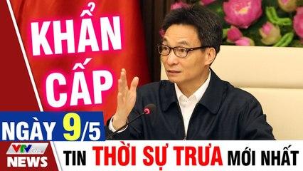 Bản tin Covid trưa 9/5: Việt Nam ghi nhận thêm 15 ca mắc Covid 19 mới trong cộng đồng  VTVcab