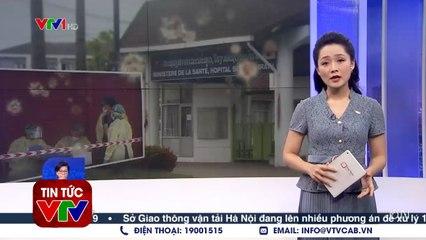 Ca tử vong đầu tiên do Covid 19 tại Lào là người Việt  VTVcab
