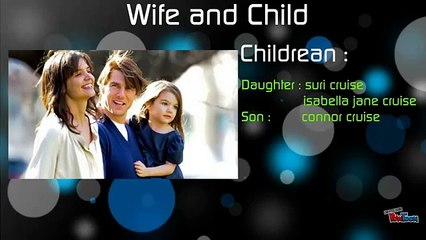 Tom Cruise Life - Know Everything _ Wife Katie Holmes _ Daughter Suri Cruise