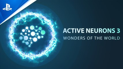 Active Neurons 3 - Wonders Of The World - Launch Trailer - PS5, PS4
