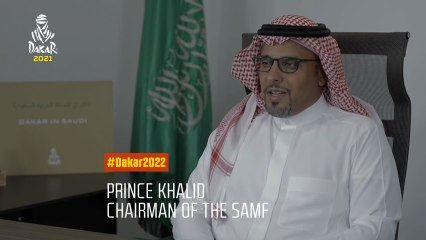 #Dakar2022 - Prince Khalid chairman of the SAMF