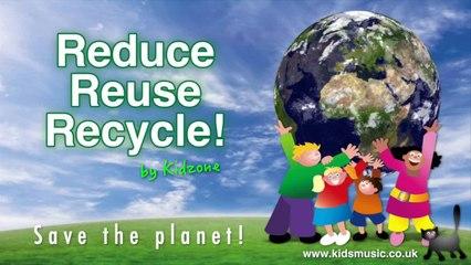 Kidzone - Reduce Reuse Recycle!