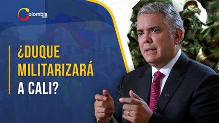 Iván Duque ordena mayor despliegue de fuerza pública en Cali - Paro Nacional en Colombia