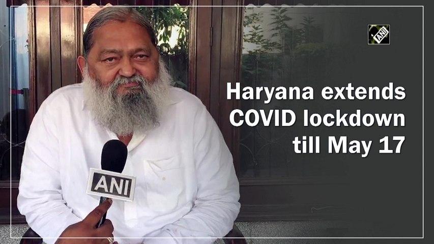Haryana extends Covid lockdown till May 17