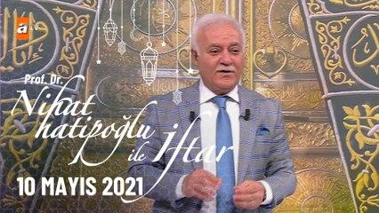 Nihat Hatipoğlu ile İftar 10 Mayıs 2021
