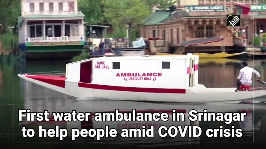 First water ambulance in Srinagar to help people amid Covid-19 crisis