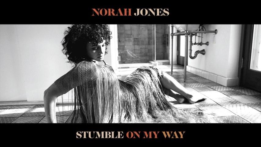 Norah Jones - Stumble On My Way